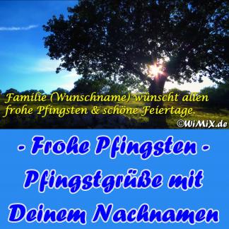 A) DE: Frohe Pfingsten mit Deinem Nachnamen