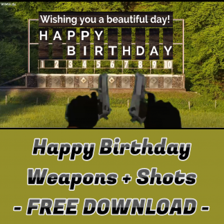 Happy Birthday Weapons + Shots Free Download