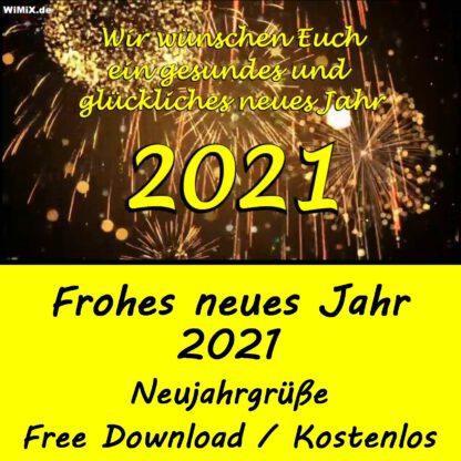 Frohes neues Jahr 2021, Neujahr, Neujahrsgrüße, Grüße zum Neujahr, Neujahrsvorsätze, Neujahrsgruß,
